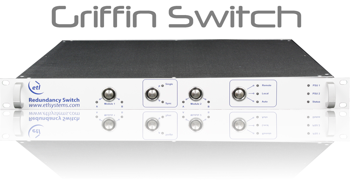 Griffin Redundancy Switch Chassis L-band, RF, ASI & Optical switch options - GRIFFIN