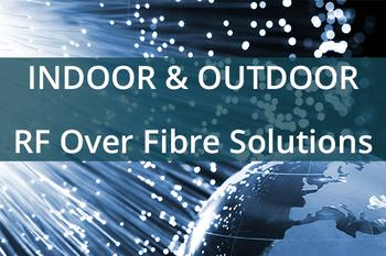 ETL Systems Indoor & Outdoor RF Over Fibre Solutions